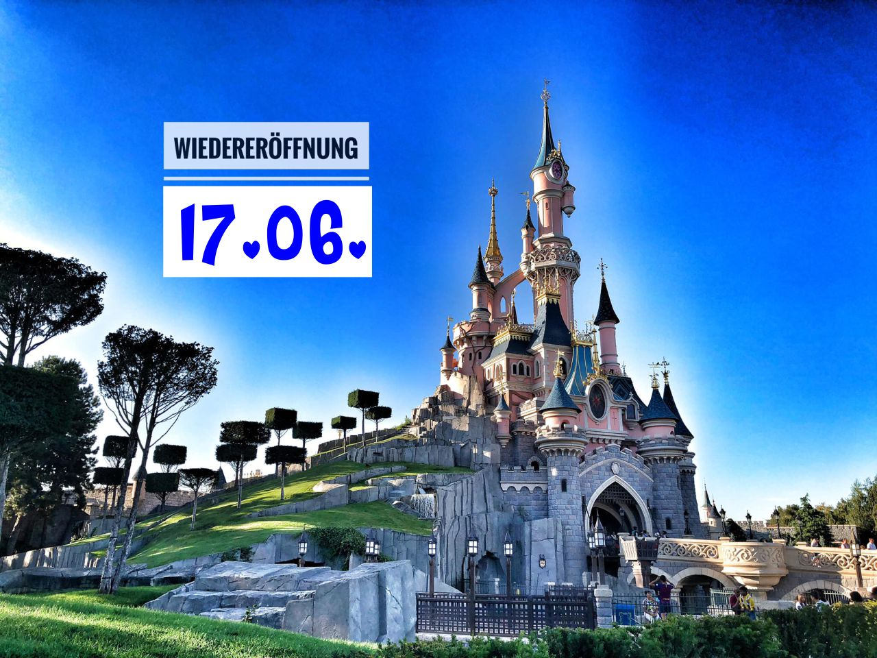 Disneyland Paris Wiedereröffnung 2021