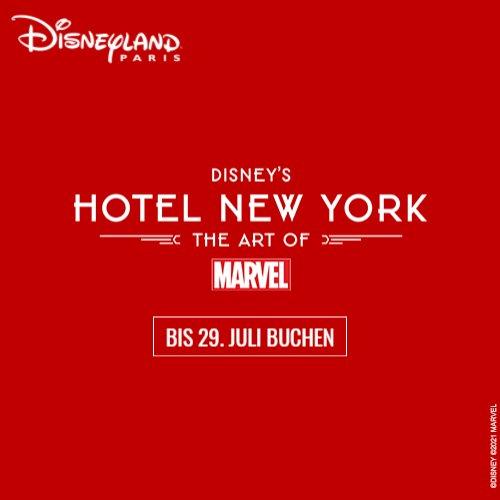 Disneyland Paris Pauschalangebote 2021 Hotel New York Marvel